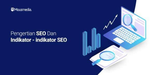 Mous Media - What is SEO and SEO indicators in website